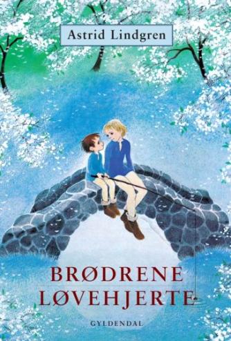 Astrid Lindgren: Brødrene Løvehjerte (Ved Karin Bodenhoff)